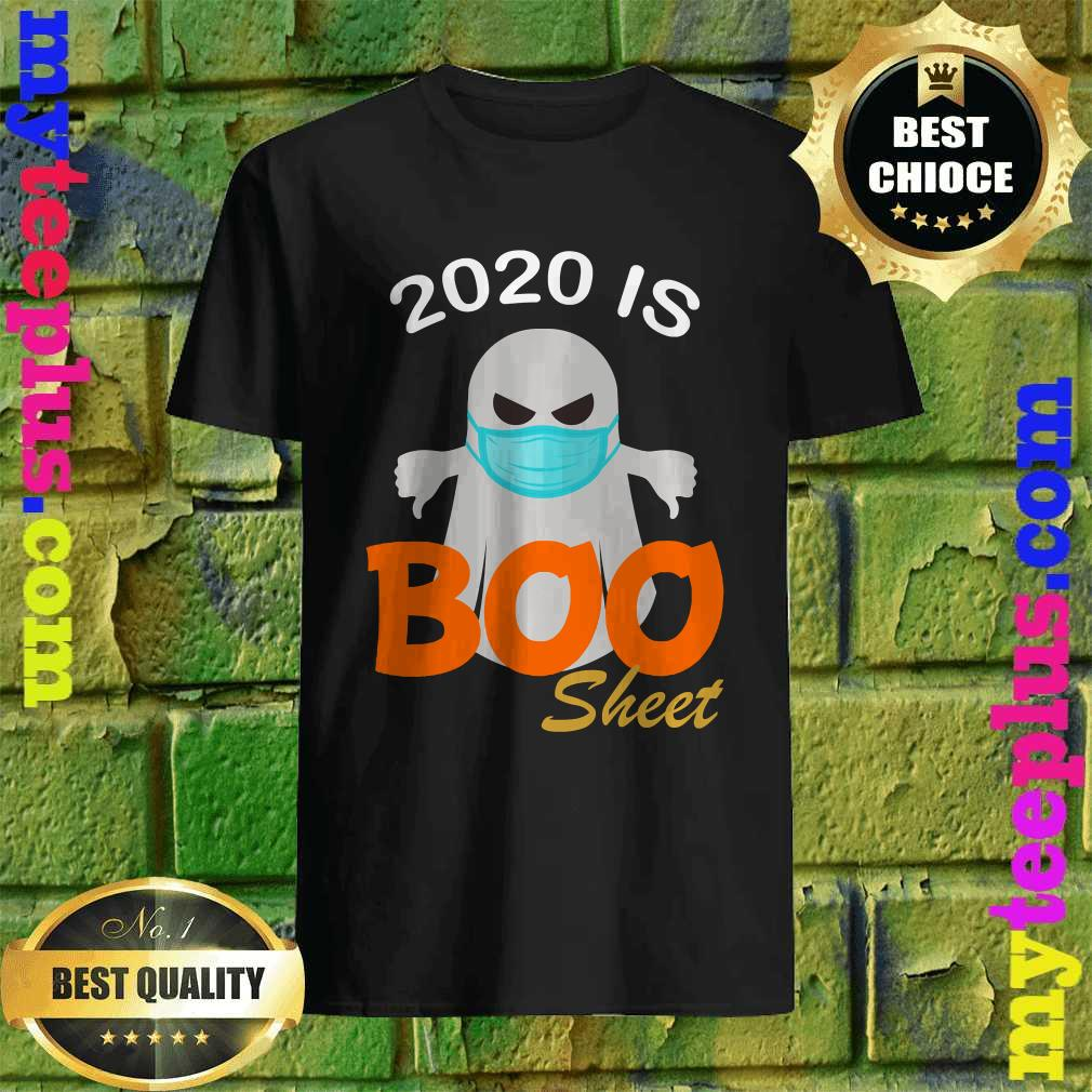 2020 Is Boo Sheet Funny Halloween Ghost T-Shirt