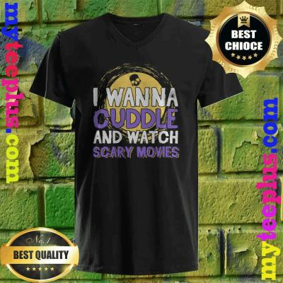 Cuddle and Watch Scary Movies Halloween v neck