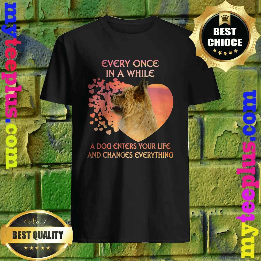 Every Once In A While A Dog Enters Your Life Cairn Terrier T-Shirt