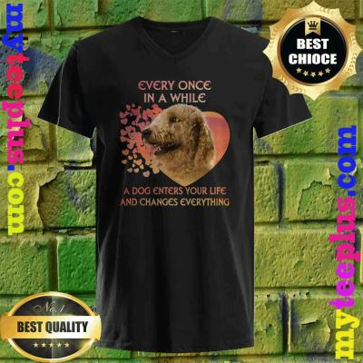 Every Once In A While A Dog Enters Your Life Goldendoodle v neck