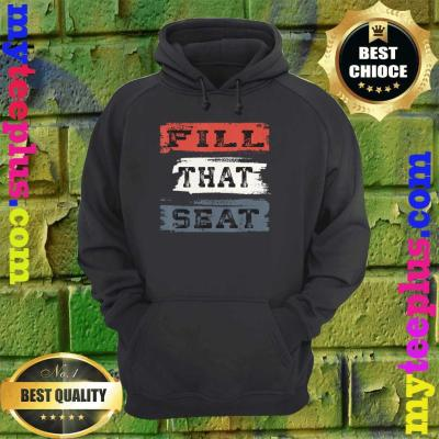 Fill That Seat Vintage Court Judge Fill The Seat Distressed hoodie