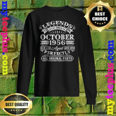 Legends Were Born In October 1956 64th Birthday Gifts Sweatshirt