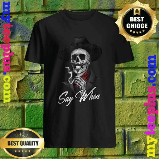 Official Smoking Skeleton say when T-shirt