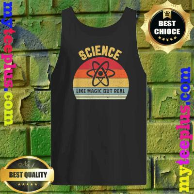 Science Like Magic But Real Funny Tank top