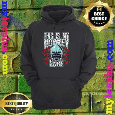 This Is My Hockey Face Hockey With Hockey Mask hoodie