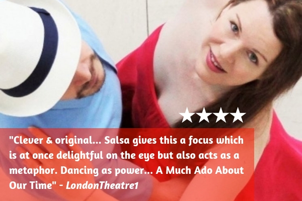 LondonTheatre1 reviews Much Ado About Salsa