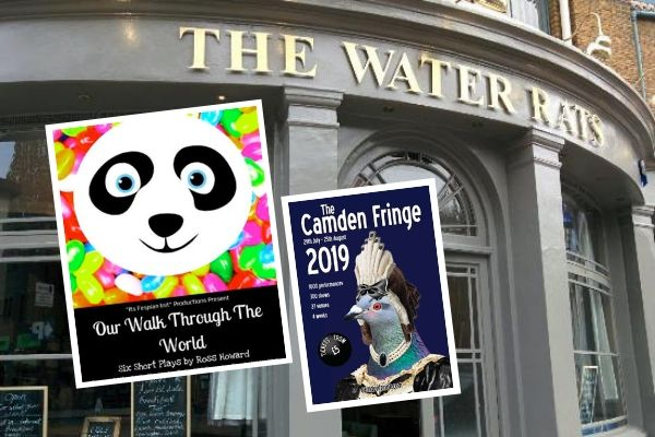 Our Walk Through the World is at The Water Rats 11-14 August 2019