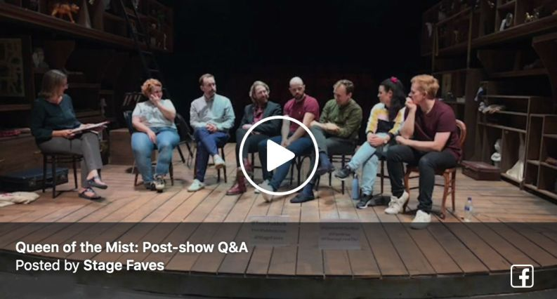 Terri Paddock's post-show Q&A with the Queen of the Mist company at London's Charing Cross Theatre