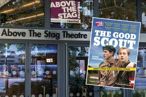 Glenn Chandler's The Good Scout transfers from the Edinburgh Fringe to London's Above the Stag Theatre