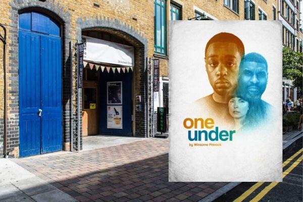 One Under - Arcola - December 2019