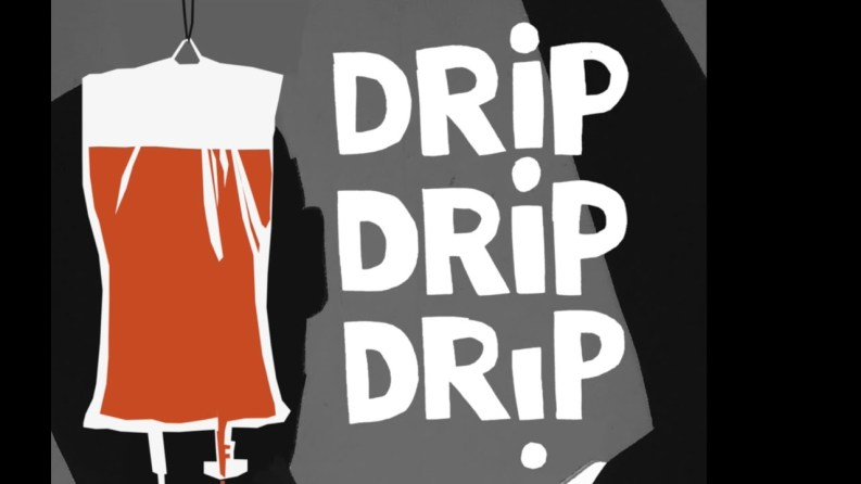 Drip Drip Drip is at London's Pleasance Theatre 3-21 March 2020