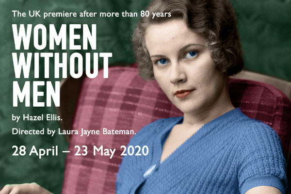 Hazel Ellis' Irish play Women Without Men gets its UK premiere at the Finborough Theatre after more than 80 years