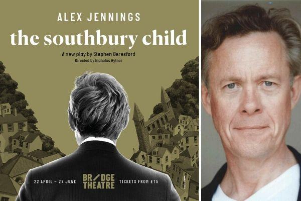 Alex Jennings stars in Stephen Beresford's The Southbury Child at London's Bridge Theatre