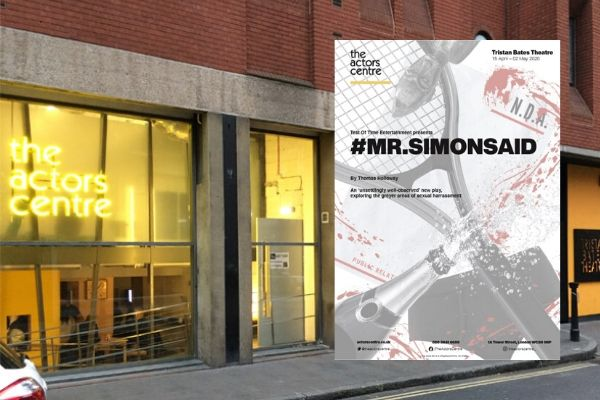 #MR.SIMONSAID - Tristan Bates Theatre