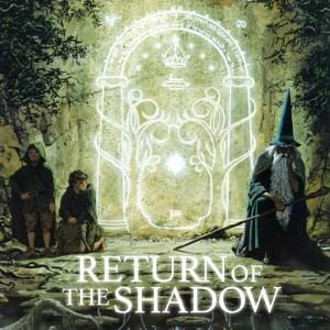 Return of the Shadow, by J.R.R. Tolkien