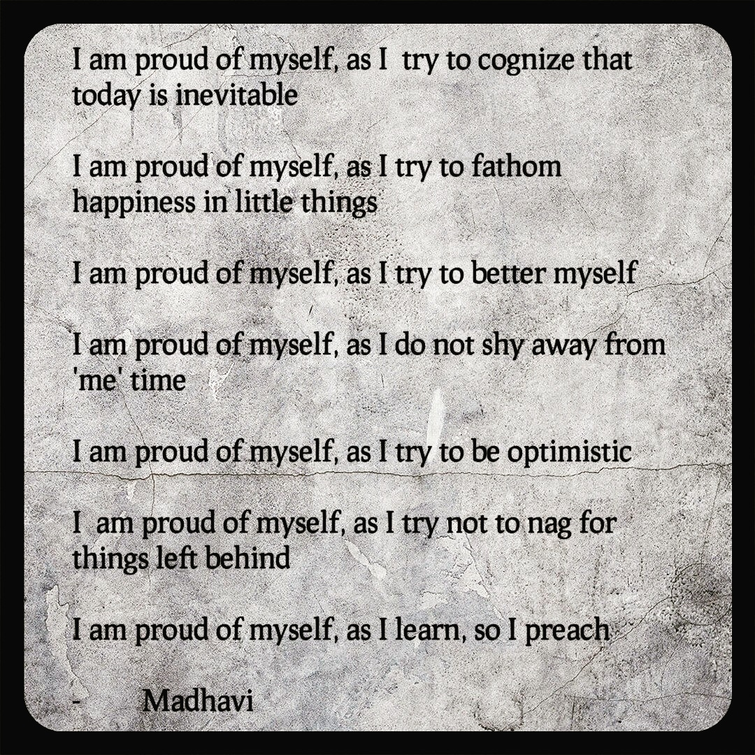 I Am Proud Of Myself My Thoughts They Are