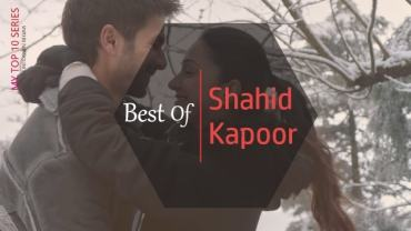 Top 10 - Best of Shahid Kapoor Bollywood Songs