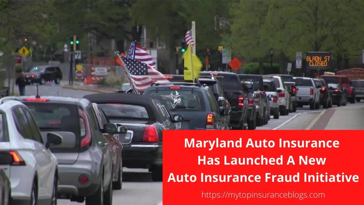 Maryland Auto Insurance Has Launched A New Auto Insurance Fraud Initiative