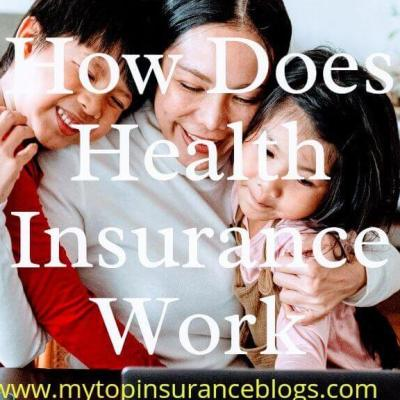 how health insurance works