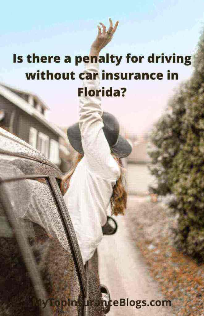 Is there a penalty for driving without car insurance in Florida