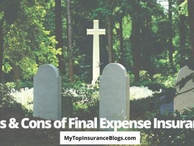 Pros and Cons of Final Expense Insurance Policy