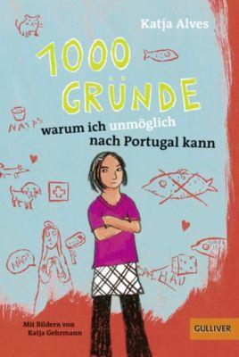 1000 Gründe, warum ich unmöglich nach Portugal kann