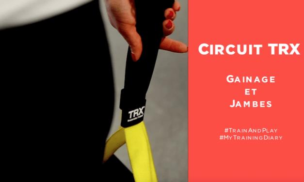 Circuit TRX Gainage et Jambes