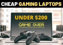 Cheap Gaming Laptops Under 200 Dollars