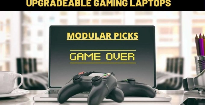upgradeable gaming laptops