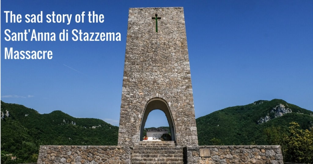 The sad story of the Sant' Anna di Stazzema Massacre