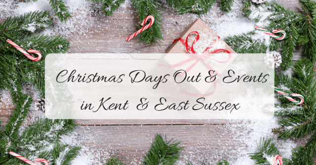 Christmas family days out and events in Kent & East Sussex