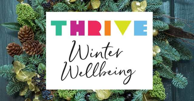 Thrive Winter Wellbeing