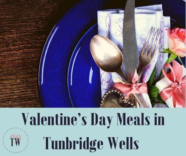 Valentine's Day Meals in Tunbridge Wells