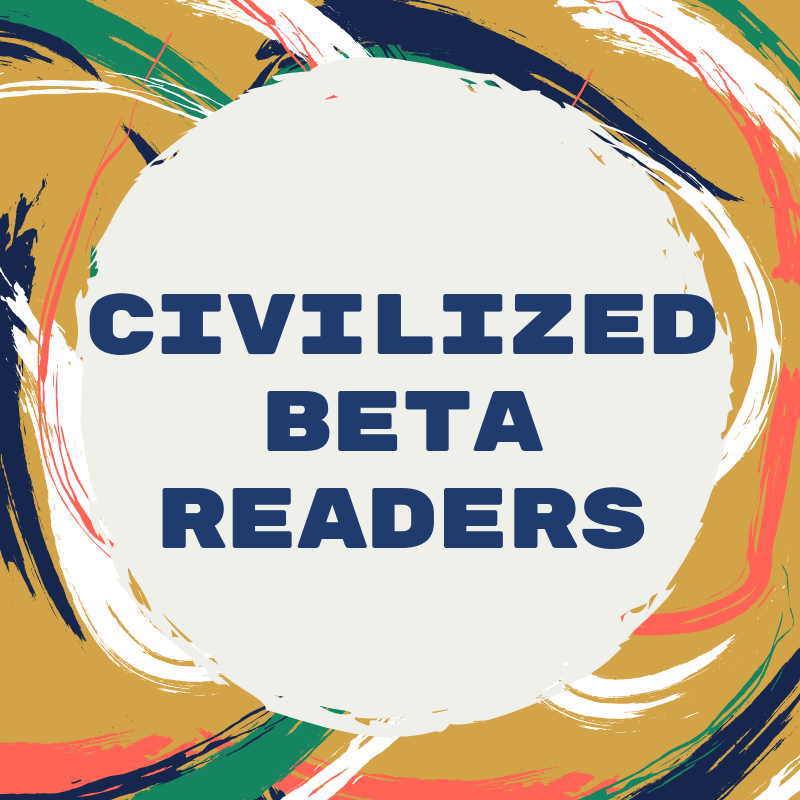 Graphic: Swirly paint strokes. Text: Civilized Beta Readers.