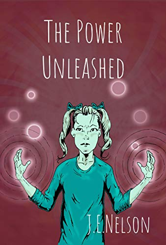 Link to Amazon page for J.E. Nelson's middle grade vampire novel, The Power Unleashed