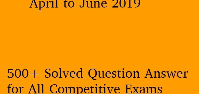 daily-current-affairs-mcq-upsc-psc-prelims-2019