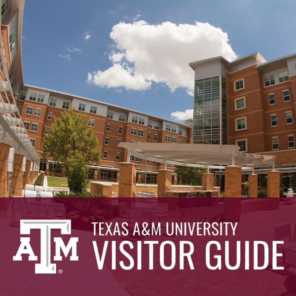 Texas A&M University Visitor Guide