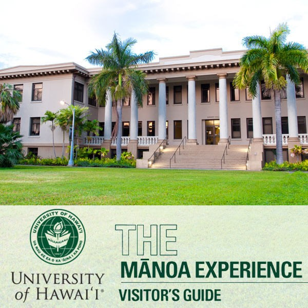 University of Hawaii at Mānoa Visitor's Guide