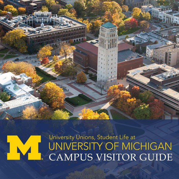 University of Michigan Visitor Guide