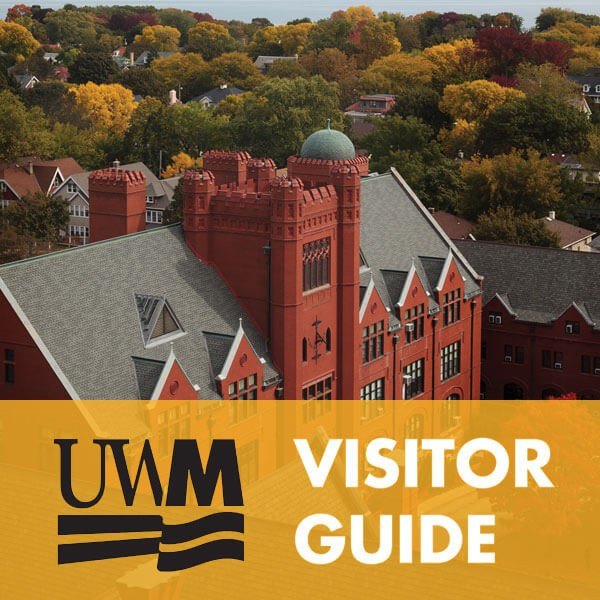 University of Wisconsin - Milwaukee Visitor Guide