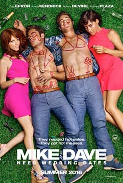 Mike and Dave Need Wedding Dates movie cover
