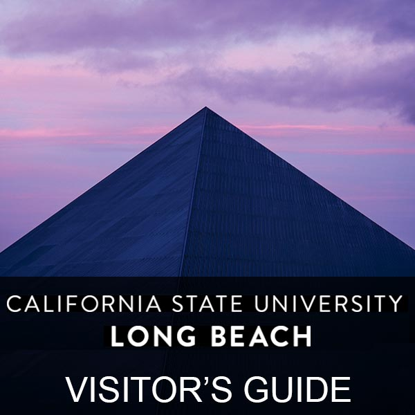 California State University - Long Beach Visitor's Guide