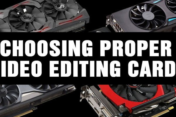 Choosing Proper Video Editing Cards
