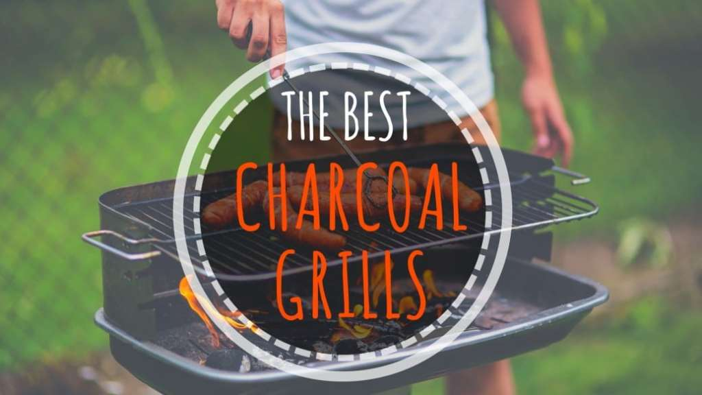 the best charcoal grill
