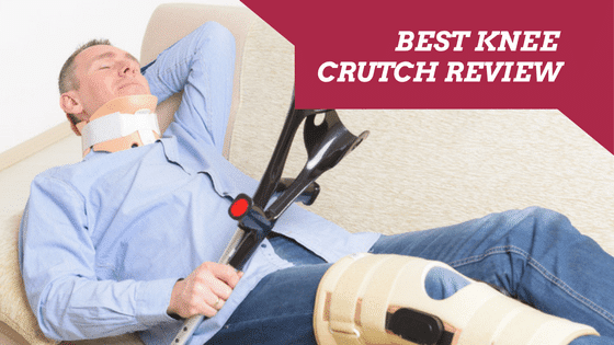 Best Knee Crutch Review