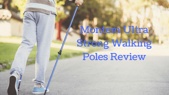 Montem Ultra Strong Walking Poles Review