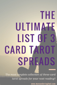 Ultimate list of three card tarot spreads