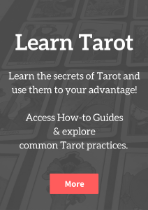 Learn the secrets of Tarot and use them to your advantage! Access How-to Guides & explore common Tarot practices.