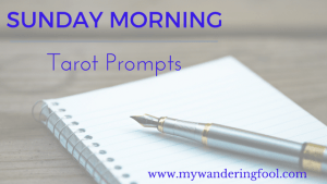 Sunday Morning Tarot PromptsSunday Morning Tarot Prompts