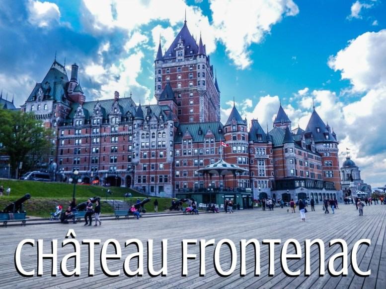Quebec City Chateau Frontenac